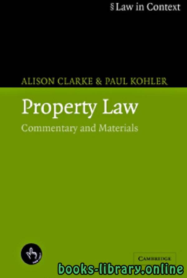 ❞ كتاب Property Law Commentary and Materials part 17 ❝  ⏤ أليسون كلارك وبول كوهلر