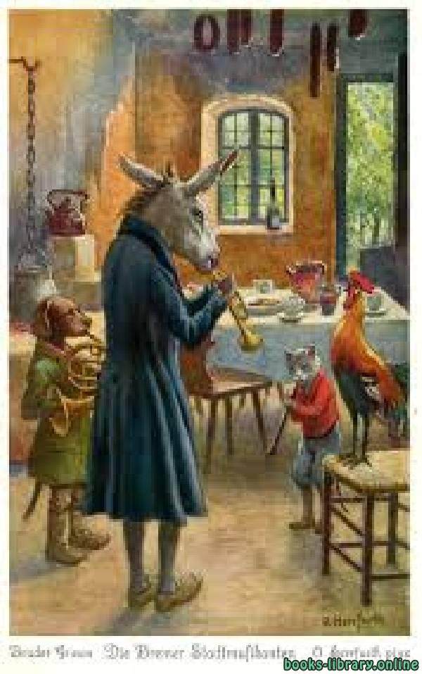 ❞ قصة The Bremen Town Musicians by The Brothers Grimm ❝  ⏤ الأخوان جريم
