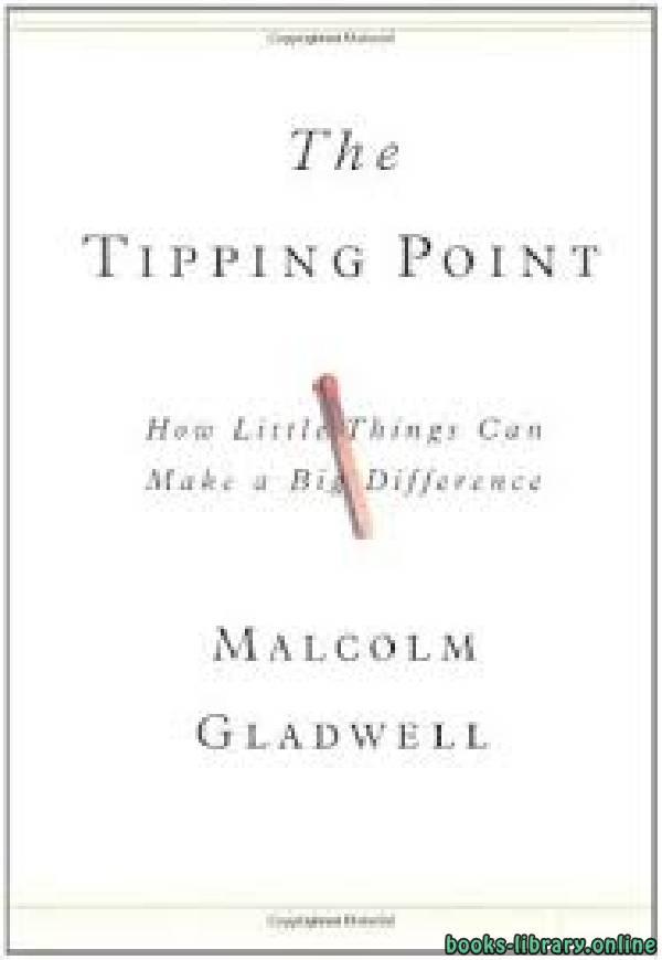 ❞ فيديو  نقطة تحول The Tipping Point ❝  ⏤ مالكوم غلادويل