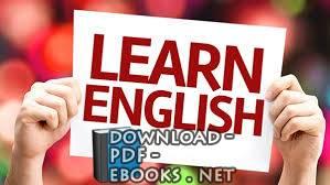 ❞ كتاب كل ما تحتاجة في اللغة الانجليزية ❝  ⏤  احمد صلاح عبد الفتاح