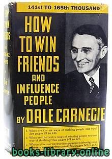 ❞ كتاب ملخص كتاب كيف تكسب الأصدقاء وتؤثر في الناس ❝  ⏤ ديل كارينيجي