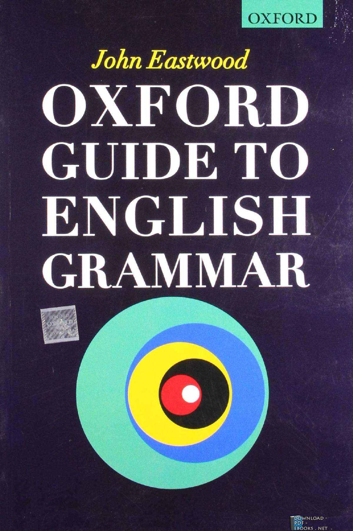 ❞ كتاب Oxford Guide to English Grammar ❝