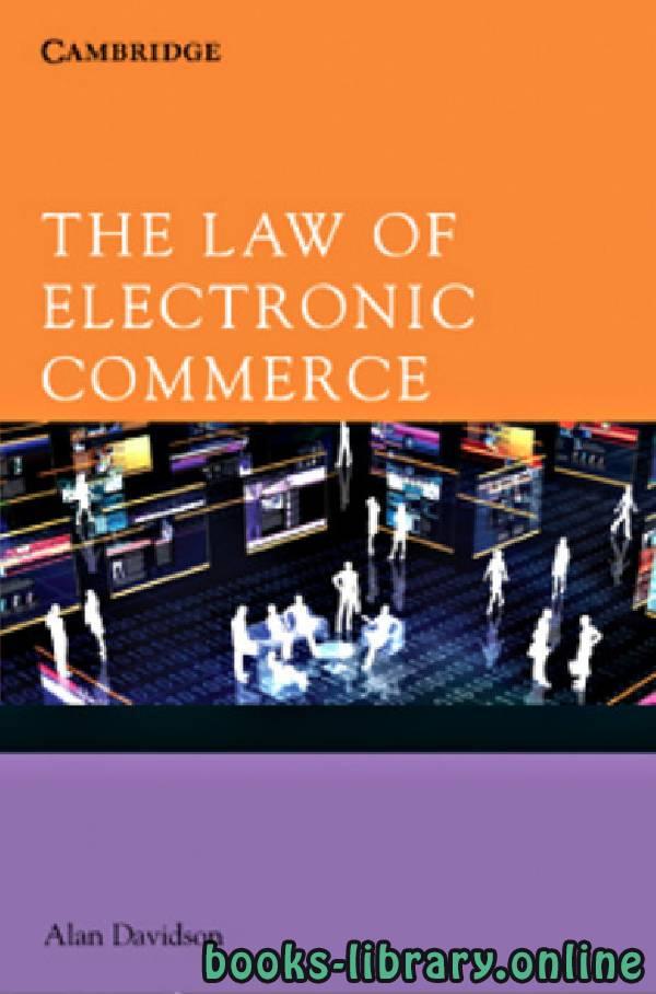 ❞ كتاب The law of Electronic Commerce ❝  ⏤ آلان ديفيدسون