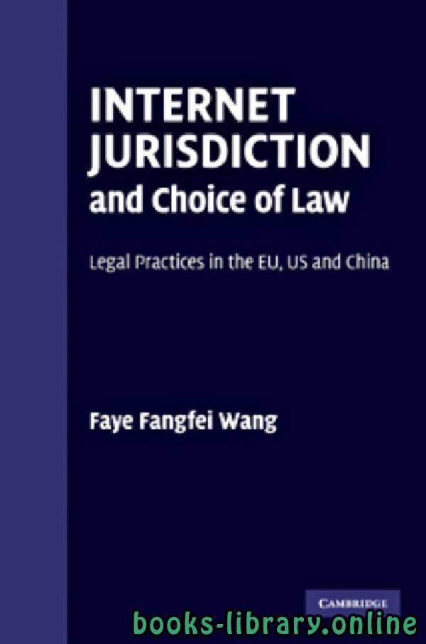 ❞ كتاب Internet Jurisdiction And Choice Of Law ❝