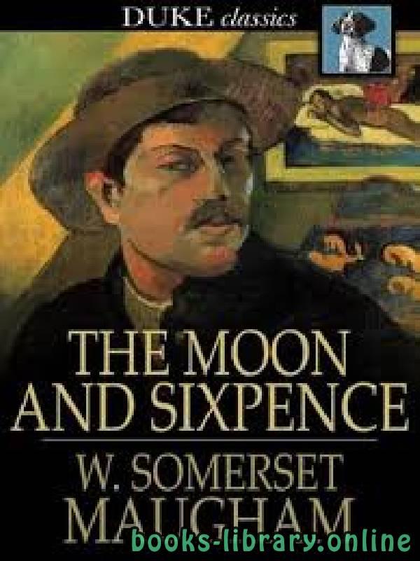 ❞ رواية The Moon and Sixpence ❝