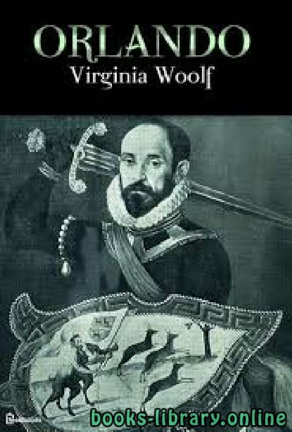 ❞ رواية Orlando ❝  ⏤ Virginia Woolf