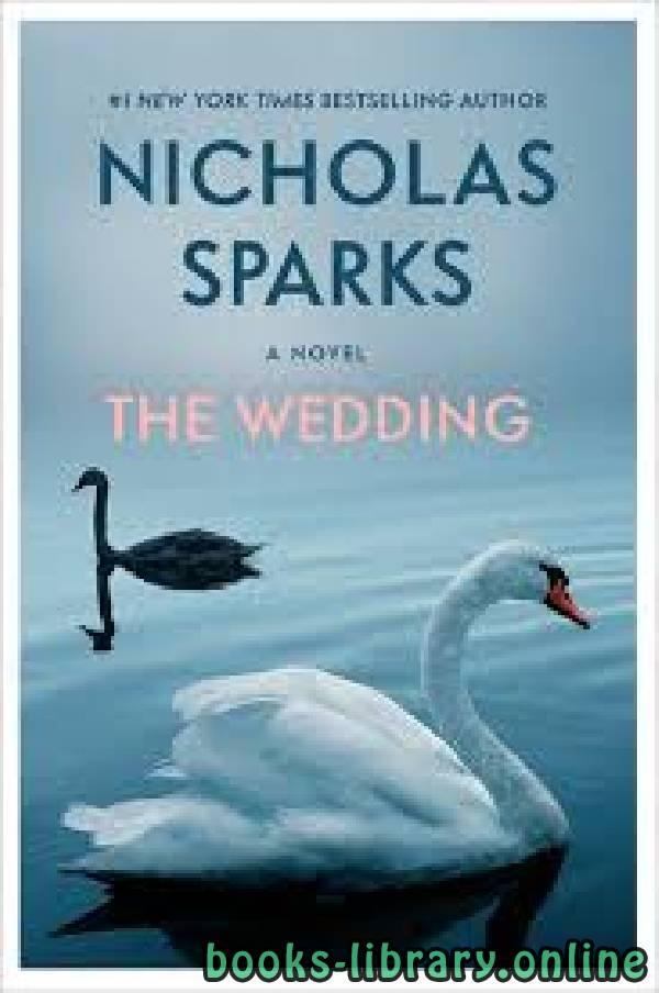❞ رواية The Wedding ❝  ⏤ Nicholas Sparks