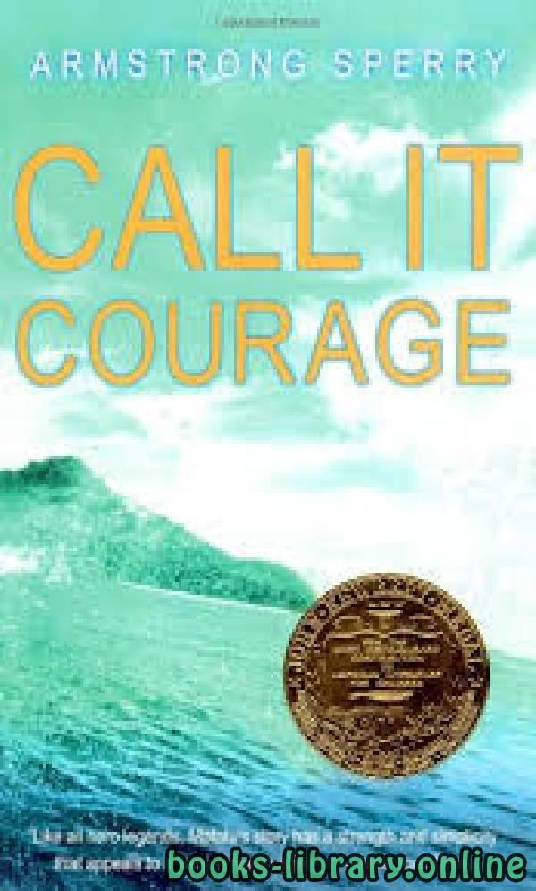 ❞ قصة Call It Courage ❝  ⏤ Armstrong Sperry