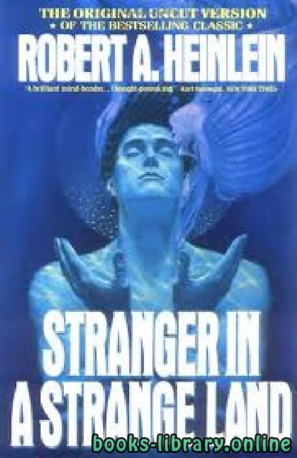 ❞ رواية Stranger in a Strange Land ❝  ⏤ Robert A. Heinlein
