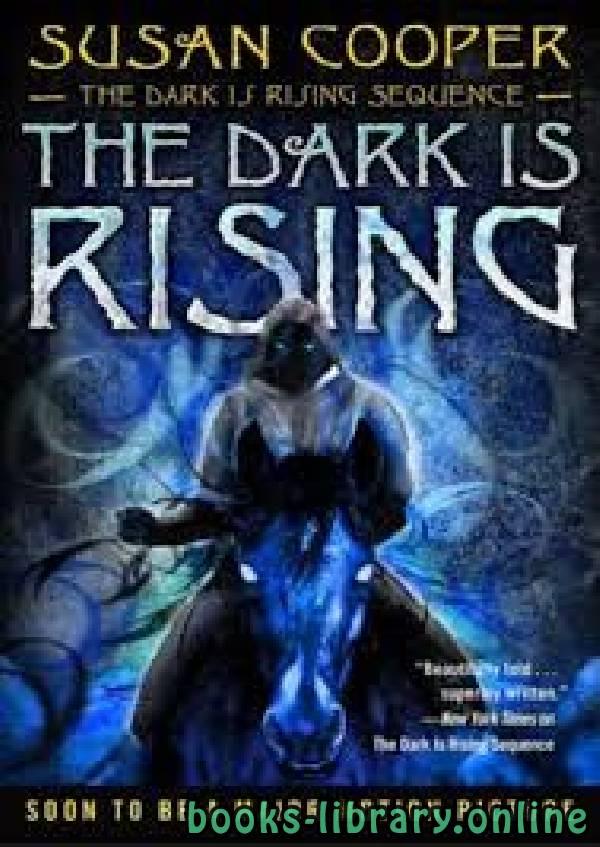 ❞ رواية The Dark Is Rising ❝  ⏤ Susan Cooper