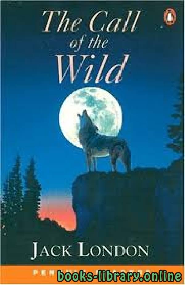 ❞ رواية The Call of the Wild ❝  ⏤ Jack London