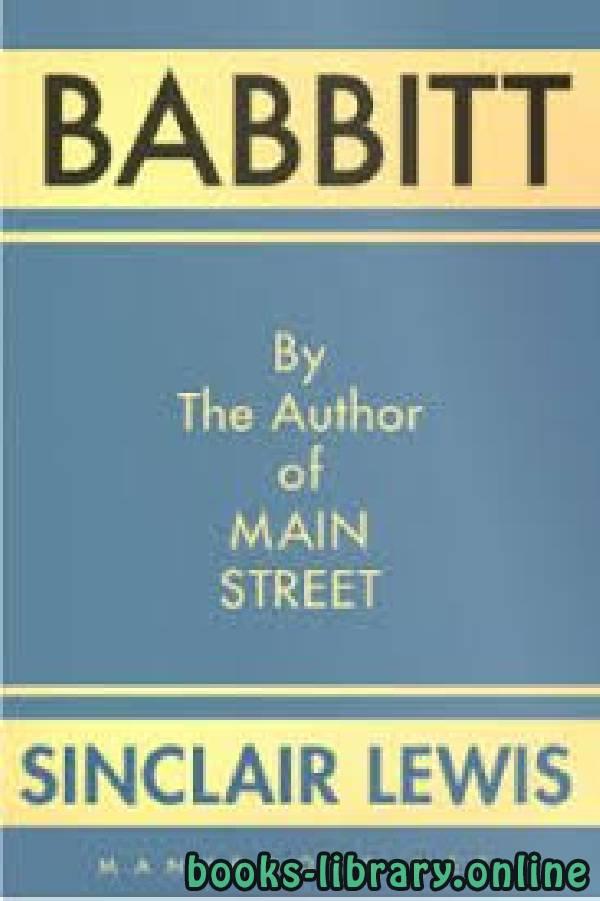 ❞ رواية Babbitt ❝  ⏤ Sinclair Lewis