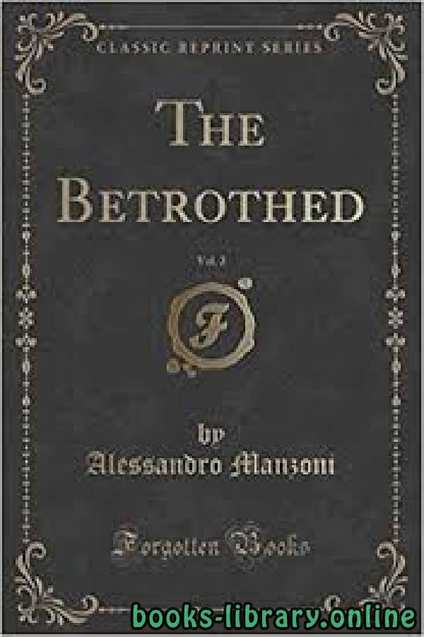 ❞ رواية The Betrothed ❝  ⏤ Alessandro Manzoni
