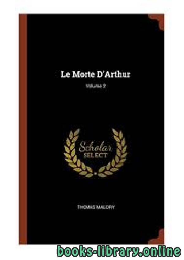 ❞ رواية Le Morte D'Arthur ❝  ⏤ Thomas Malory