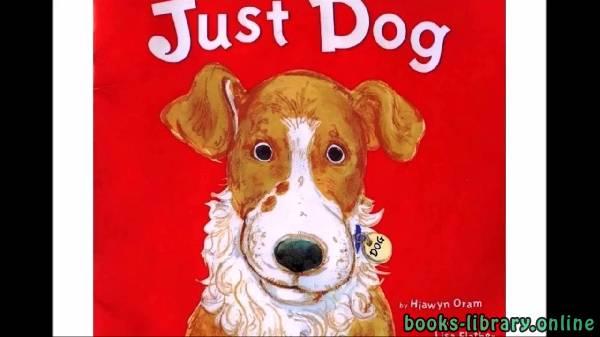❞ قصة Just Dog ❝