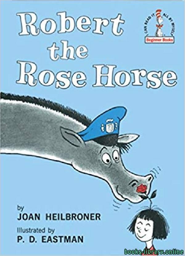 ❞ قصة Robert the Rose Horse ❝
