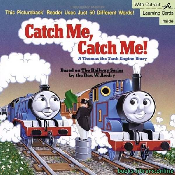 ❞ قصة Catch me..Catch me ❝