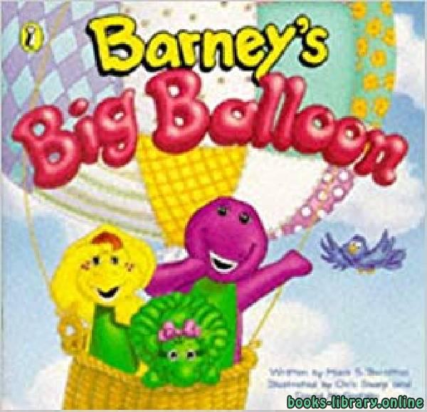 ❞ قصة Barney's Big Ballon ❝
