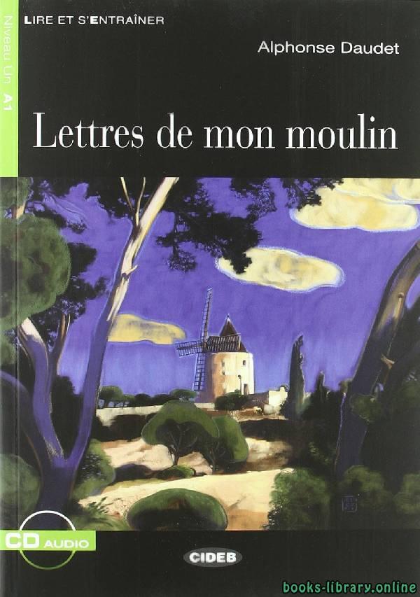 ❞ قصة lettres de mon moulin ❝