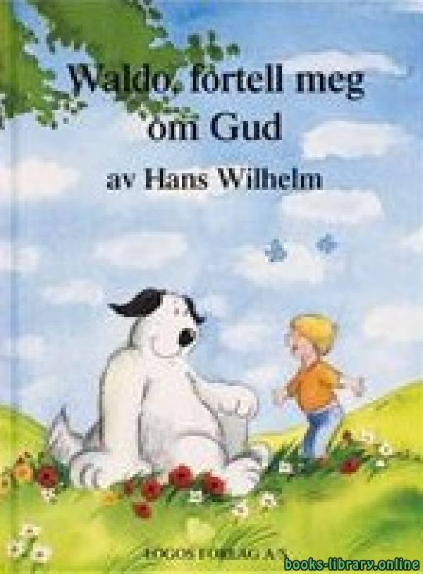 ❞ قصة Waldo fortell meg om Gud ❝
