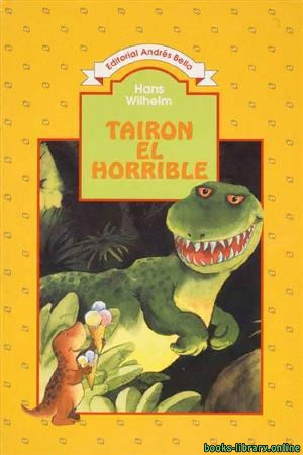 ❞ قصة Tairon el horrible ❝
