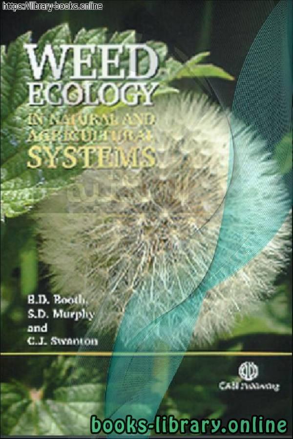 ❞ كتاب Weed Ecology in Natural and Agricultural Systems ❝  ⏤ University of GuelphCanada