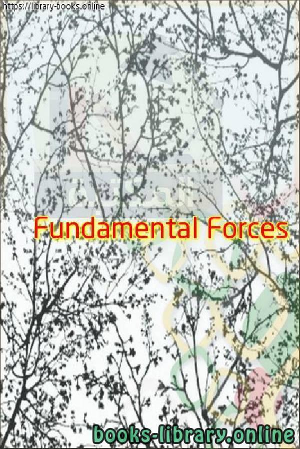 ❞ فيديو  Fundamental Forces - The Mechanical Universe ❝