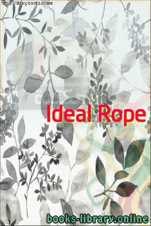 ❞ فيديو  Ideal Rope ❝