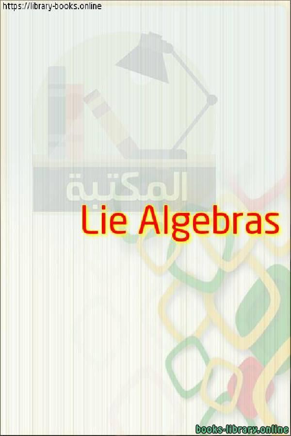 ❞ كتاب  Lie Algebras ❝