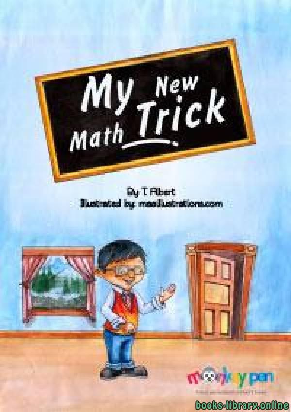 ❞ قصة MY NEW MATH TRICK ❝  ⏤ T. Alpert
