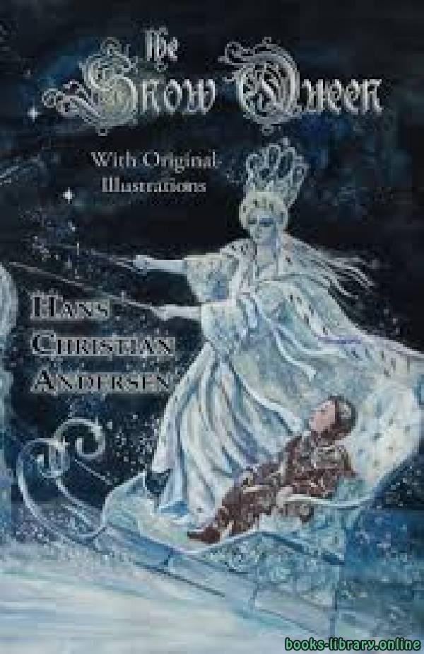 ❞ قصة The Snow Queen ❝  ⏤ Hans Christian Andersen
