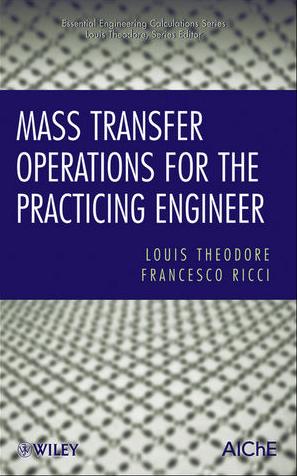 ❞ كتاب Mass Transfer Operations for the Practicing Engineer : Chapter 17 ❝