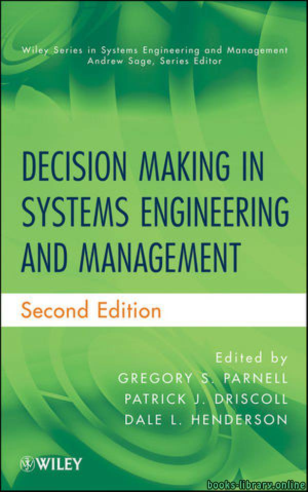 ❞ كتاب Decision Making in Systems Engineering and Management : Chapter 11 ❝