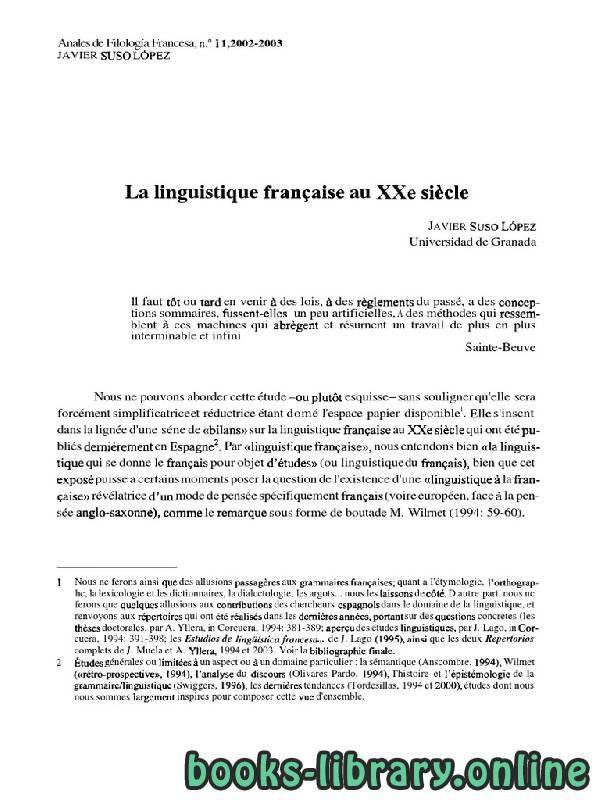 ❞ كتاب La linguistique franqaise au XXe siecle  ❝  ⏤ كاتب غير محدد