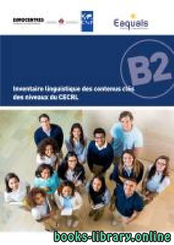 كتاب Inventaire linguistique des contenus clés des niveaux du CECRL
