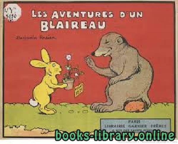 ❞ قصة Les aventures d un blaireau ❝  ⏤ بنيامين رابييه