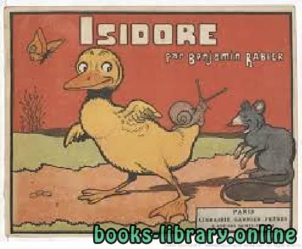 ❞ قصة Isidore. Texte et illustrations de Benjamin Rabier ❝  ⏤ بنيامين رابييه