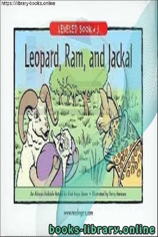 ❞ قصة Léopard, Bélier et Chacal ❝