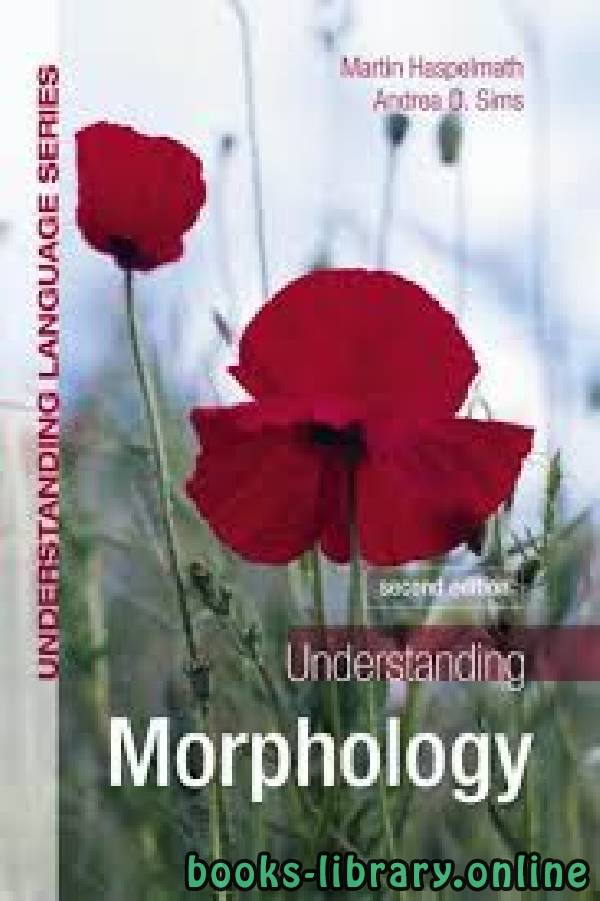 ❞ كتاب Understanding Morphology 2nd edition ❝  ⏤ Martin Haspelmath