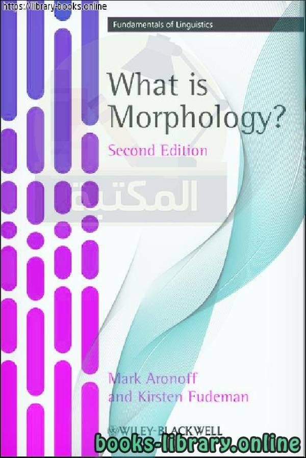 ❞ كتاب What Is Morphology ❝  ⏤ Mark Aronoff