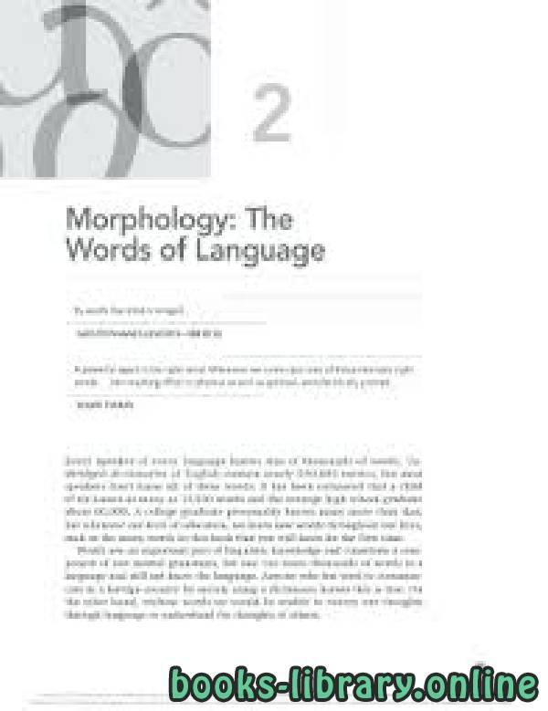 ❞ كتاب Morphology: The Words of Language By words the mind is winged. ❝  ⏤ كاتب غير محدد