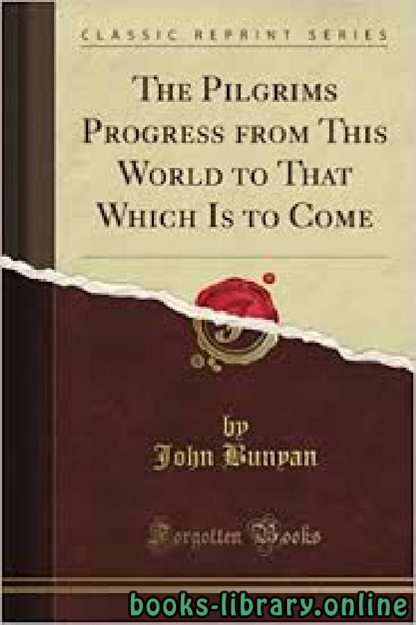 ❞ قصة The Pilgrim's Progress ❝  ⏤ John Bunyan