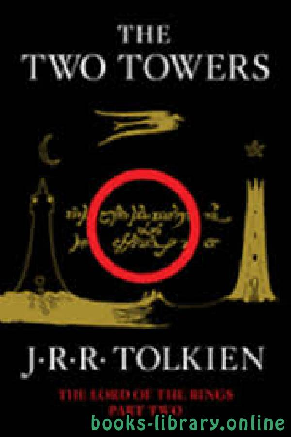 ❞ قصة The Two Towers ❝  ⏤ J.R.R. Tolkien