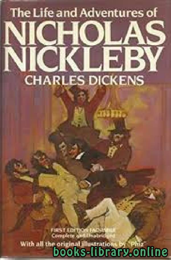❞ قصة Nicholas Nickleby ❝  ⏤ Charles Dickens