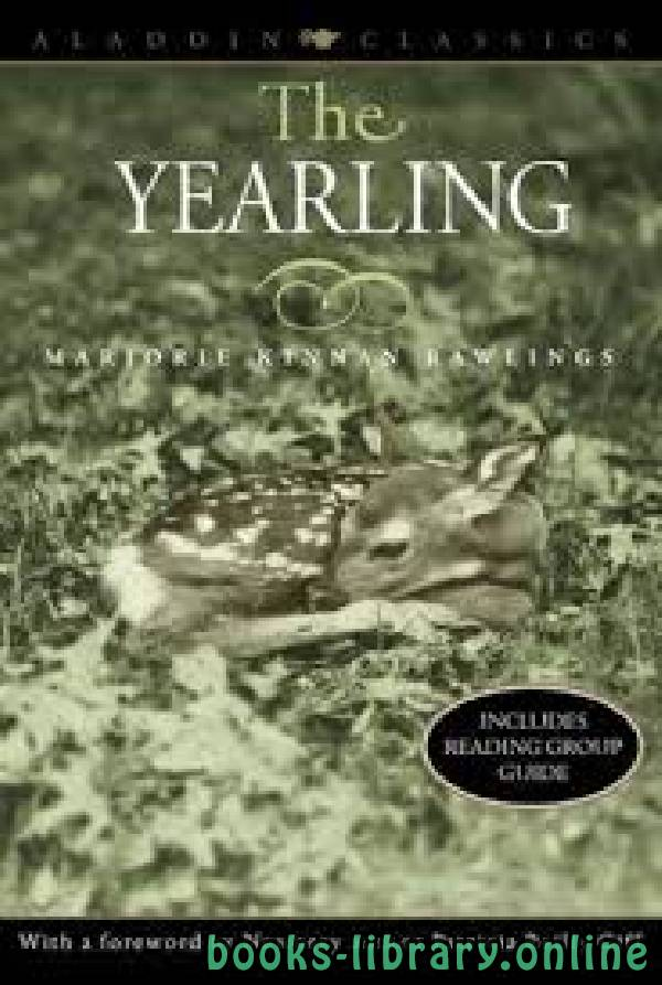 ❞ قصة The Yearling ❝  ⏤ Marjorie Kinnan Rawlings