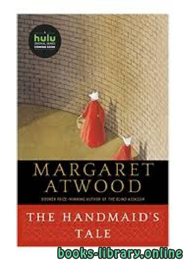 ❞ قصة The Handmaid's Tale ❝  ⏤ Margaret Atwood