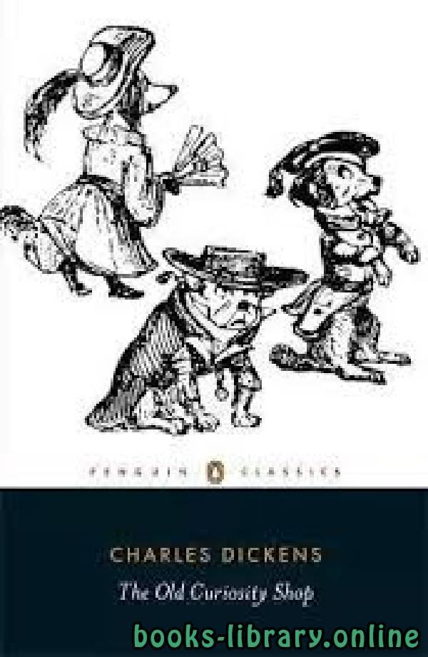 ❞ قصة The Old Curiosity Shop ❝  ⏤ Charles Dickens