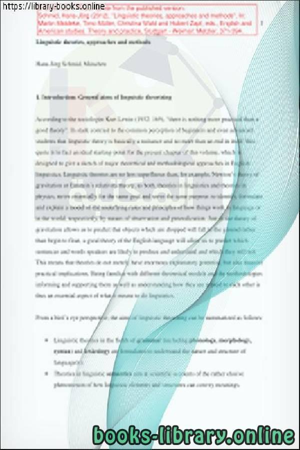 ❞ كتاب Linguistic Theories, Approaches, and Methods ❝  ⏤ Hans-Jörg Schmid