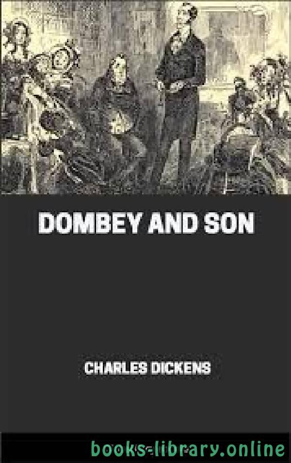 ❞ رواية Dombey And Son ❝  ⏤ Charles Dickens