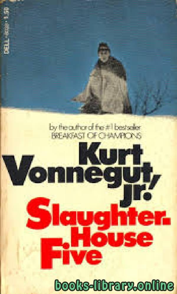 ❞ رواية Slaughterhouse-Five ❝  ⏤ Kurt Vonnegut